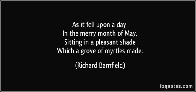 quote-as-it-fell-upon-a-day-in-the-merry-month-of-may-sitting-in-a-pleasant-shade-which-a-grove-of-richard-barnfield-209323