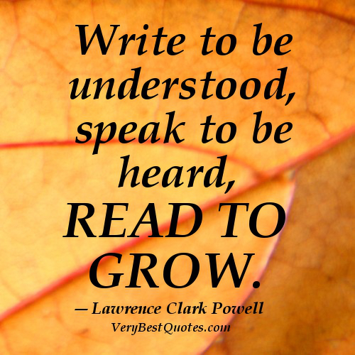 reading-quotes-write-to-be-understood-speak-to-be-heard-read-to-grow