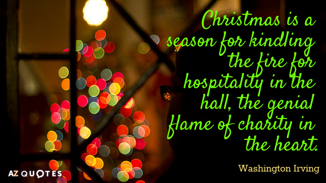 Quotation-Washington-Irving-Christmas-is-a-season-for-kindling-the-fire-for-hospitality-14-18-76