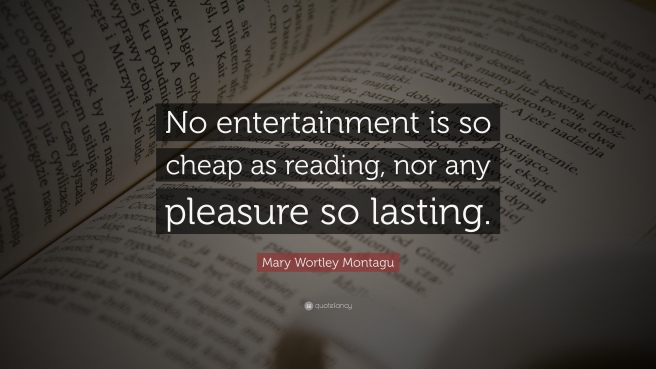 1027793-Mary-Wortley-Montagu-Quote-No-entertainment-is-so-cheap-as-reading