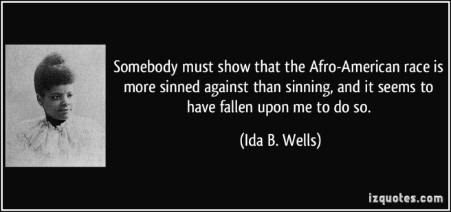 528044755-quote-somebody-must-show-that-the-afro-american-race-is-more-sinned-against-than-sinning-and-it-seems-to-ida-b-wells-195797